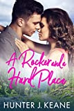 A Rocker and a Hard Place (A Second Chance Love Story Book 3)