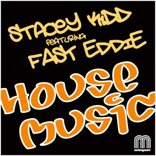 House music shiznit club mix stacy kidd for House music mp3