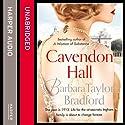 Cavendon Hall Hörbuch von Barbara Taylor Bradford Gesprochen von: Anna Bentinck