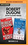 img - for Robert Dugoni David Sloane Series: Books 2-3: Wrongful Death & Bodily Harm book / textbook / text book