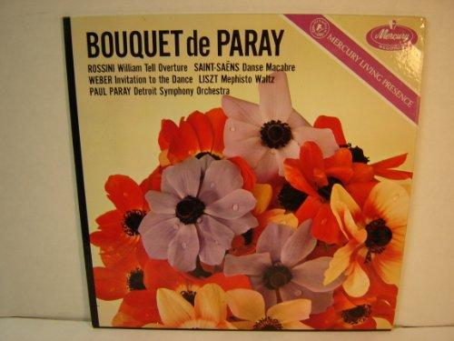 Bouquet De Paray : Rossini - William Tell Overture; Saint-Saens - Danse Macabre; Weber - Invitation to the Dance; Liszt - Mephisto Waltz / Paul Paray, Detroit Symphony Orchestra