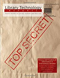 Privacy and Freedom of Information in 21st Century Libraries (Library Technology Reports)