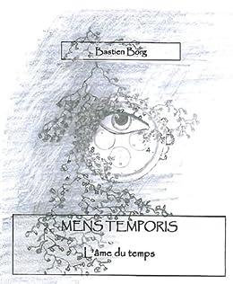 Mens Temporis (French Edition)