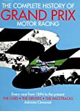 img - for The Complete History of Grand Prix Motor Racing by Adriano Cimarosti (1997-09-07) book / textbook / text book