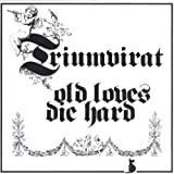 Old Loves Die Hard (Remastered)