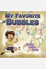 My Favorite Bubbles by Rosa Linda Cruz (2016-05-02) Paperback