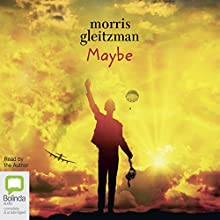 Maybe: Felix and Zelda, Book 6 Audiobook by Morris Gleitzman Narrated by Morris Gleitzman