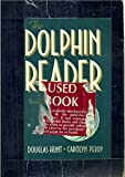 The Dolphin Reader, Hunt, 0395432138