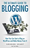 """""""This book is your one stop shop if you want to learn all about WordPress."""" – Jasmine Richards""""The Ultimate Guide to Blogging – How You Can Start a Blog on WordPress and Make Money From It"""" is the complete guide for all those who want to lear..."""