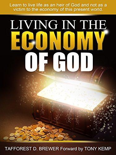 Living in the Economy of God: Maximizing the Abundant Life