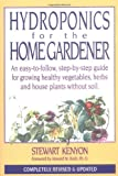 img - for Hydroponics for Home Gardener: Completely Revised and Updated (Gardening) book / textbook / text book