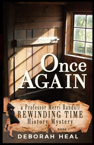 Once Again: An inspirational novel of history, mystery & romance (The Rewinding Time Series) (Volume 1) ebook