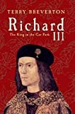 Richard III: The King in the Car Park