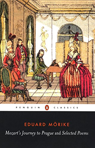 Mozart's Journey to Prague and a Selection of Poems (Penguin Classics) by Penguin Classics