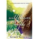 Wildflower Hope (Wildflower House)