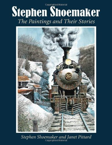 Stephen Shoemaker: The Paintings and Their Stories by Stephen Shoemaker (2013-02-19)