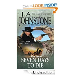 The Loner: Seven Days To Die J. A. Johnstone