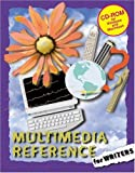Multimedia Reference for Writers