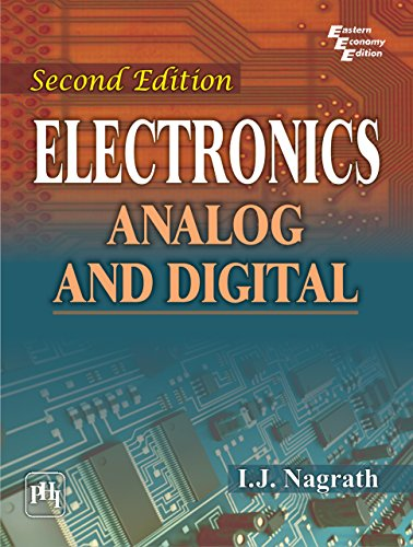 ELECTRONICS: Analog and Digital