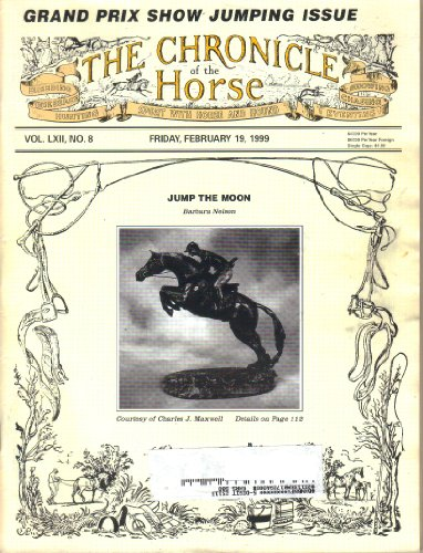the-chronicle-of-the-horse-magazine-vol-lxii-no-8-february-19-1999