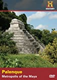 Palenque: Metropolis of the Maya by A&E HOME VIDEO