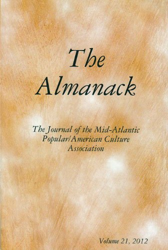 Download The Almanack: The Journal of the Mid-Atlantic Popular/American Culture Association (Volume 21, 2012) pdf