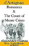 d'Artagnan Romances & The Count of Monte Cristo: by Alexandre Dumas (FREE AudioBooks)