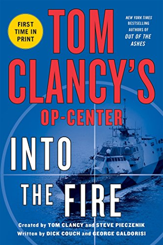 Tom Clancys Op-Center: Into the Fire by Dick Couch (5-May-2015) Paperback ()