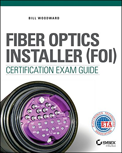Fiber Optics Installer (FOI) Certification Exam Guide Pdf