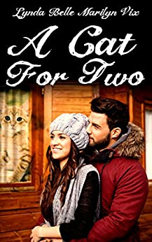 A Cat For Two by [Belle, Lynda, Vix, Marilyn]