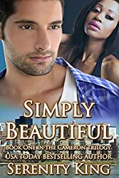 Simply Beautiful (The Cameron Trilogy Book 1)