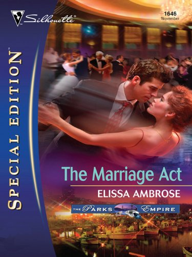 The Marriage Act (The Parks Empire Book 1646) ()