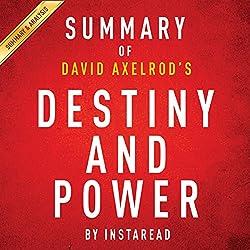 Summary of Destiny and Power by Jon Meacham | Includes Analysis