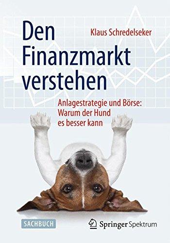 den-finanzmarkt-verstehen-anlagestrategie-und-brse-warum-der-hund-es-besser-kann