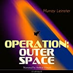 Operation: Outer Space | Murray Leinster