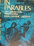 In Parables, John Dominic Crossan, 0060616067