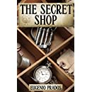 The Secret Shop (Ana Fauré Mystery & Fantasy Series Book 1)