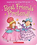 Best Friends Pretend, Linda Leopold Strauss, 054545171X