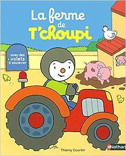 Amazon Fr La Ferme De T Choupi Livre Anime Des 2 Ans