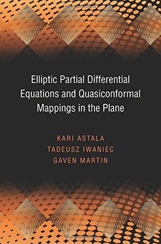 Elliptic Partial Differential Equations and Quasiconformal Mappings in the Plane (PMS-48) (Princeton Mathematical Series) ebook