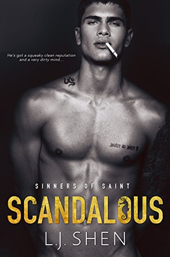 Scandalous (Sinners of Saint Book 4) by [Shen, L.J.]