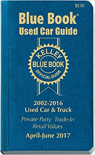 Kelley Blue Book Consumer Guide Used Car Edition: Consumer Edition April June 2017 (Kelley Blue Book Used Car Guide Consumer Edition)
