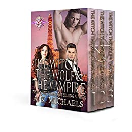 The Witch, The Wolf and The Vampire Series Boxset: Grab all three books in this thrilling series! by [Michaels, A K]