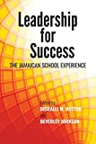 img - for Leadership for Success: The Jamaican School Experience book / textbook / text book