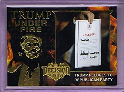 DECISION 2016 SERIES PINK FOIL TRUMP UNDER FIRE TUF10 TRUMP PLEDGES TO REP PARTY