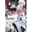 Black Bullet, Vol. 7 (light novel): The Bullet That Changed the World
