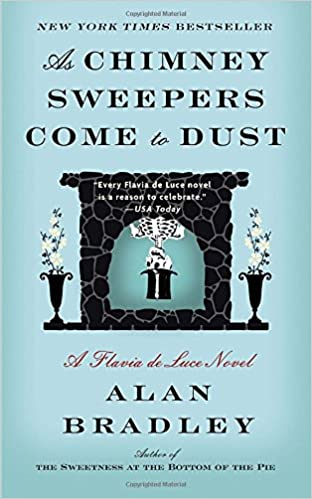 Alan Bradley - As Chimney Sweepers Come to Dust Audiobook