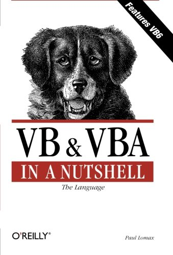 VB and VBA in a Nutshell: The Language ISBN-13 9781565923584