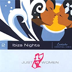 Ibiza Nights (Just4Women)
