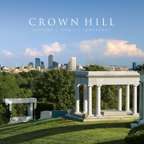 - Crown Hill: History, Spirit, and Sanctuary